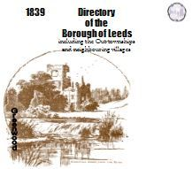 1839 Leeds Borough General and Commercial Directory - DOWNLOAD [Free Delivery]