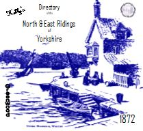 1872 KELLY'S POST OFFICE DIRECTORY, NORTH & EAST RIDINGS YORKSHIRE, &YORK - DOWNLOAD [Free Delivery]